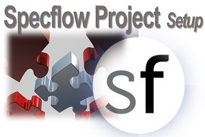 Specflow project Setup feature file